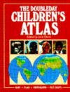 DOUBLEDAY CHILDREN'S ATLAS