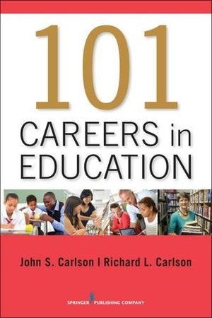 101 Careers in Education