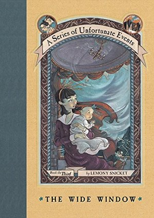 Wide Window (A Series of Unfortunate Events #3), The