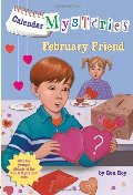 Calendar Mysteries #2: February Friend (A Stepping Stone Book(TM))