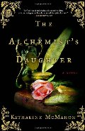 Alchemist's Daughter: A Novel, The