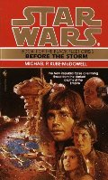 Before the Storm (Star Wars: The Black Fleet Crisis, Book 1)