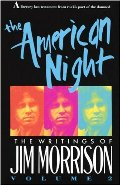 American Night: The Writings of Jim Morrison, Vol. 2, The