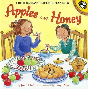 Apples and Honey : a Rosh Hashanah lift-the-flap book