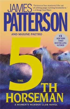 5th Horseman (The Women's Murder Club) by James Patterson and Max