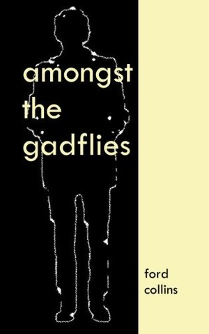 Amongst the Gadflies
