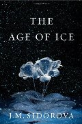 Age of Ice: A Novel, The