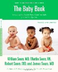 Baby Book, Revised Edition: Everything You Need to Know About Your Baby from Birth to Age Two (Sears Parenting Library), The