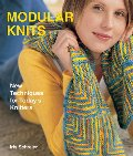 Modular Knits: New Techniques for Today's Knitters