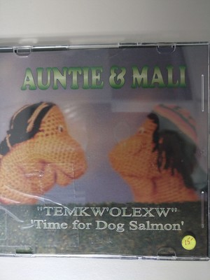 "Auntie & Mali – ""Temkw'olexw"" (Time for Salmon)"