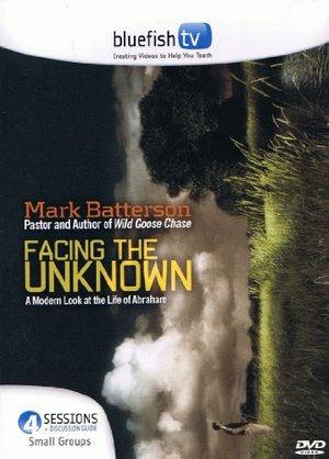Facing the Unknown 4 Sessions Mark Batterson