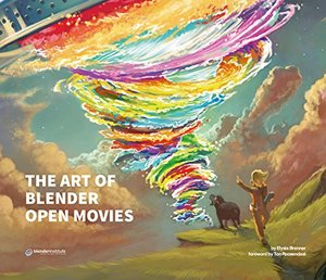 Art of Blender Open Movies, The