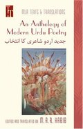 Anthology of Modern Urdu Poetry: In English Translation, with Urdu Text (Texts and Translations) (Urdu Edition), An
