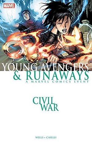 Civil War: Young Avengers & Runaways (New Printing)