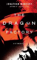 2: Dragon Factory, The