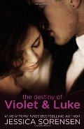 Destiny of Violet & Luke (Callie & Kayden), The