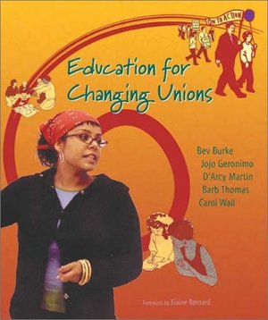 Education For Changing Unions