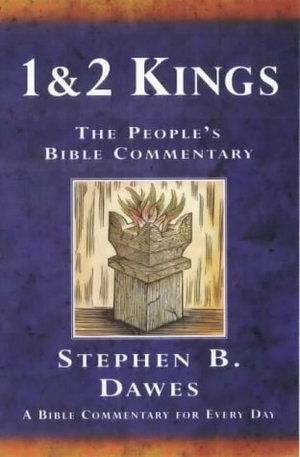 1 & 2 Kings: A Bible Commentary for Every Day (The People's Bible Commentary)