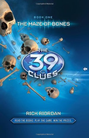 Maze of Bones (39 Clues, No. 1), The