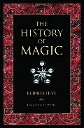 History of Magic. Eliphas Levi, The
