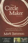Circle Maker Curriculum Kit: Praying Circles Around Your Biggest Dreams and Greatest Fears, The