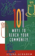 101 Ways to Reach Your Community (Designed for Influence Series)