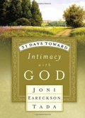 31 Days Toward Intimacy with God (31 Days Series)