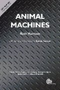 Animal Machines: The New Factory Farming Industry