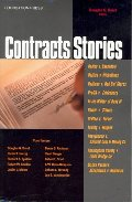 Baird's Contracts Stories- An In-Depth Look at The Leading Contract Cases (Stories Series) (Law Stories)