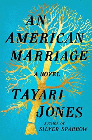 American Marriage: A Novel, An