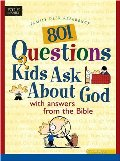 801 Questions Kids Ask about God (Heritage Builders)