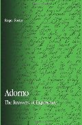 Adorno: The Recovery of Experience (Suny Series in Contemporary Continental Philosophy)