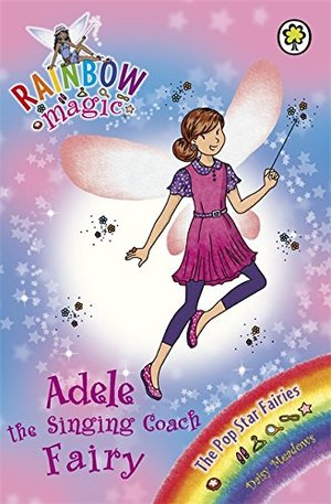 Adele the Singing Coach Fairy (Rainbow Magic: The Pop Star Fairies)