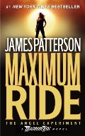 Angel Experiment (Maximum Ride, #1), The