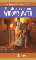 Mystery of the Widow's Watch (Home School Detectives), The