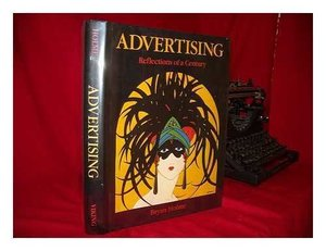 Advertising: Reflections of a Century