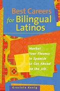 Best Careers For Bilingual Latinos
