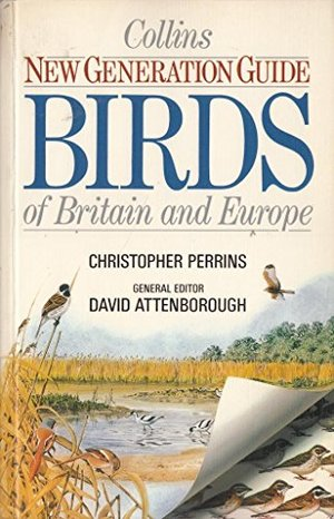 Birds of Britain and Europe (New Generation Guides)