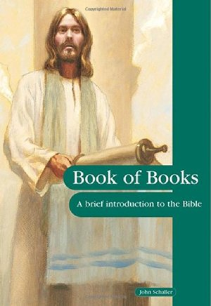 Book of Books: A Brief Introduction to the Bible (The People's Bible)