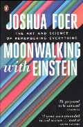 Moonwalking with Einstein: The Art and Science of Remembering Everything (French Edition)
