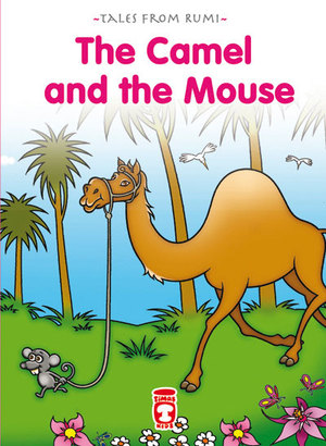 Camel and the Mouse , The