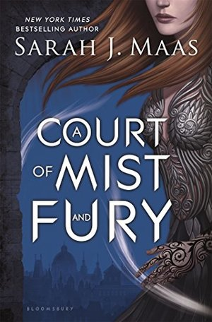 Court of Mist and Fury: Book 2, A
