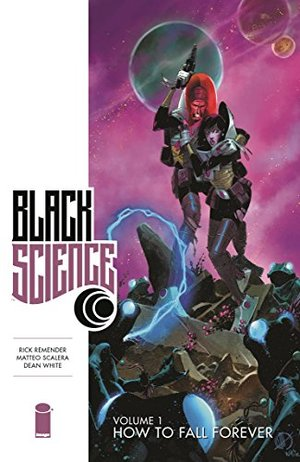 Black Science Vol 1: How to Fall Forever