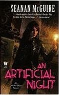Artificial Night (October Daye, Book 3), An