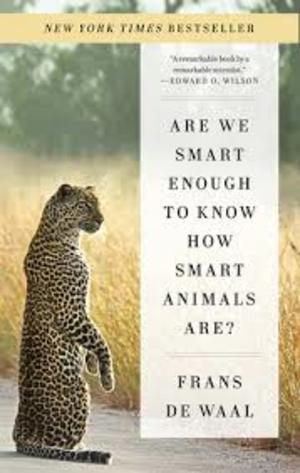 ARE WE SMART ENOUGH TO KNOW HOW SMART ANIMALS ARE