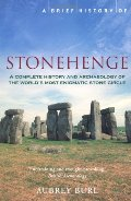 Brief History of Stonehenge, A