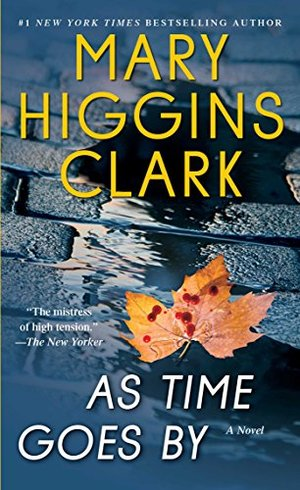 As Time Goes By: A Novel