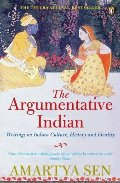 Argumentative Indian: Writings on Indian History, Culture, and Identity, The