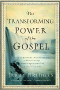 Transforming Power of the Gospel (Growing in Christ), The