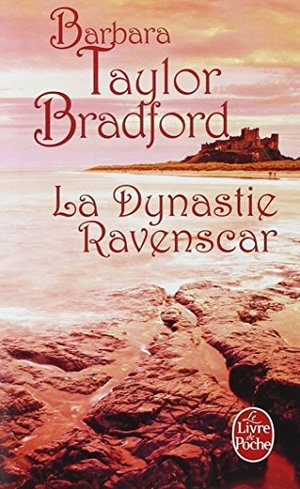 La Dynastie Ravenscar (Ldp Litterature) (French Edition)